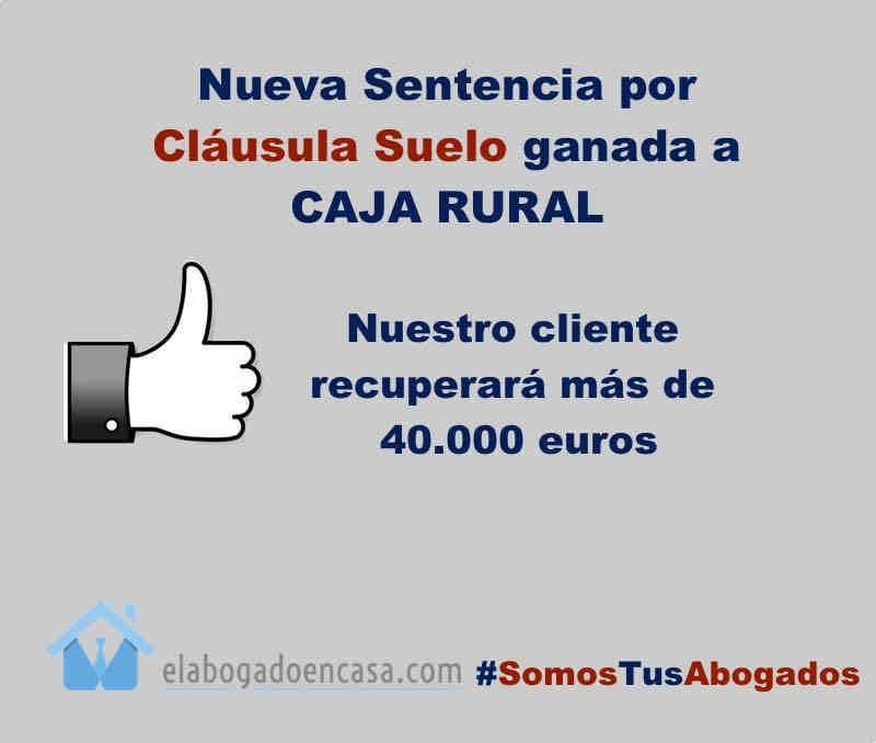 Nueva sentencia contra caja rural por cl usula suelo for Sentencia devolucion clausula suelo