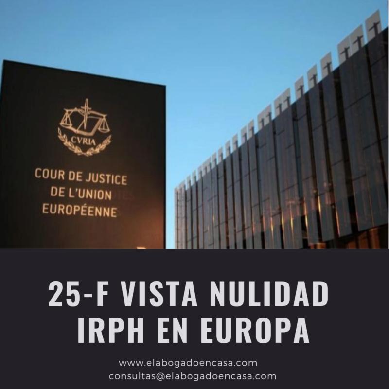 Nulidad IRPH en hipotecas: El Tribunal Europeo celebrará la vista oral el 25 de febrero de 2019