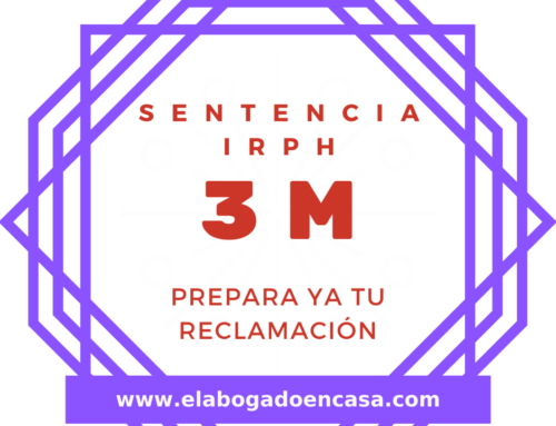 3 de Marzo: El Tribunal Europeo publicará la sentencia sobre la nulidad del IRPH