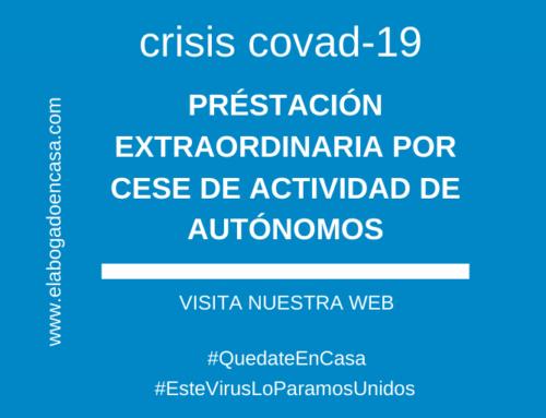 Crisis Coronavirus: Requisitos para la prestación a Autónomos por cese ce actividad