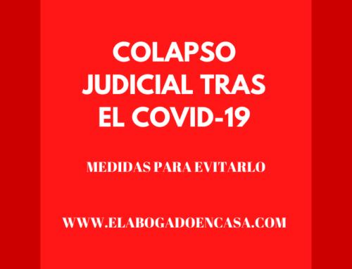 El colapso judicial que se prevé después del Covid-19