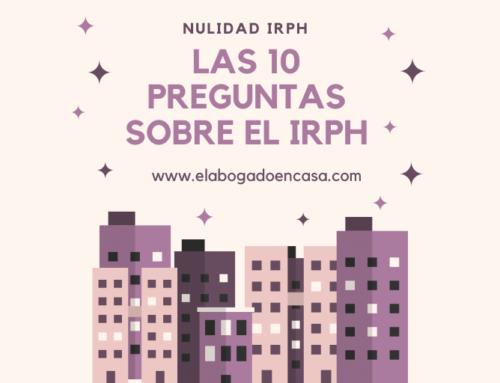 Las 10 preguntas que debes saber sobre el IRPH