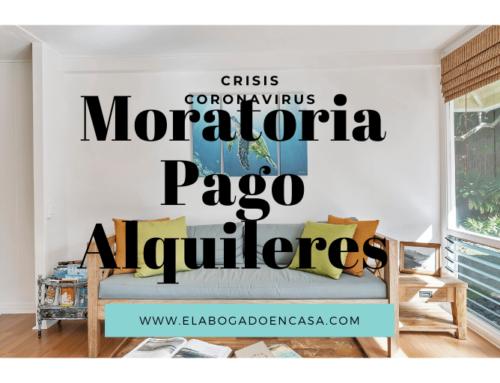 Crisis Coronavirus: Moratoria en el pago del alquiler