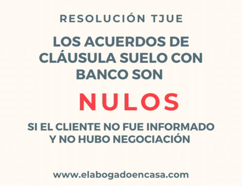 TJUE: Los acuerdos por cláusula suelo solo son válidos si hubo negociación y información al cliente