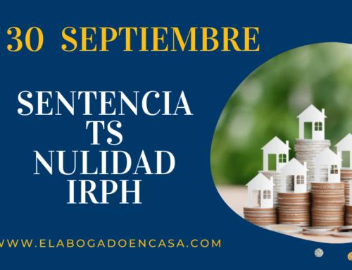 ¿ Qué dictará el TS sobre la nulidad del IRPH el 30 de septiembre?