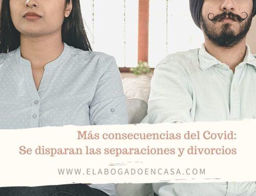 Separación y divorcio, el covid y el verano disparan los valores