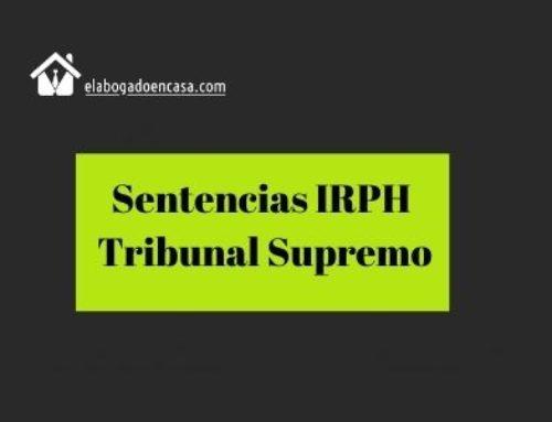 El Supremo publica las 4 sentencias en las que niega la nulidad del IRPH