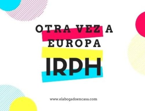 El IRPH de las hipotecas irá de nuevo a Europa para decidir sobre su nulidad