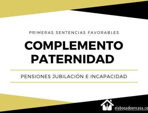 Primeras sentencias judiciales que reconocen el complemento de paternidad a los hombres