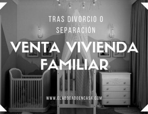 Venta de la vivienda familiar y atribución del uso por divorcio o separación